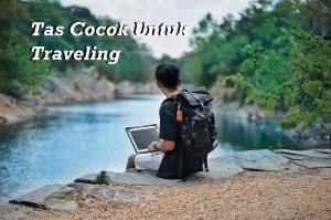 Tas Cocok Untuk Traveling